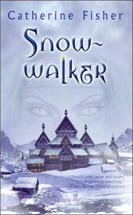 Snow-walker (Snow-walker Trilogy Series)