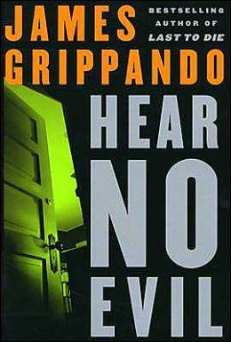 Hear No Evil (Jack Swyteck Series #4)