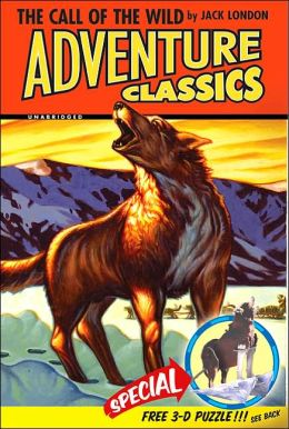 The Call of the Wild Adventure Classic (Adventure Classics) Jack London