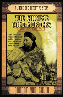 Chinese Gold Murders (Judge Dee Series)