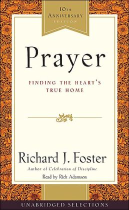 Prayer Selections: Finding the Heart's True Home