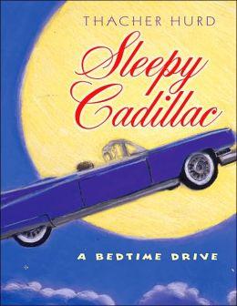 Sleepy Cadillac: A Bedtime Drive