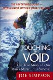 Book Cover Image. Title: Touching the Void:  The True Story of One Man's Miraculous Survival, Author: Joe Simpson