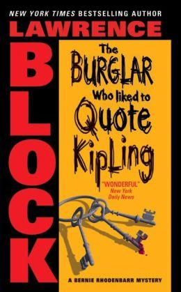 The Burglar Who Liked to Quote Kipling (Bernie Rhodenbarr Series #3)