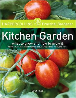 Kitchen Garden (HarperCollins Practical Gardner Series)