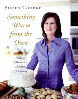Something Warm from the Oven: Baking Memories, Making Memories