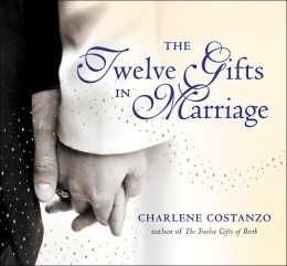 Twelve Gifts of Marriage