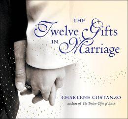 Twelve Gifts of Marriage