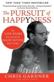 Book Cover Image. Title: The Pursuit of Happyness, Author: Chris Gardner