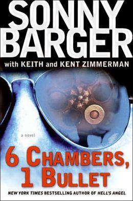 6 Chambers, 1 Bullet