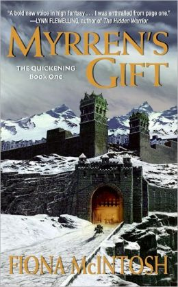 Myrren's Gift (Quickening Series #1)