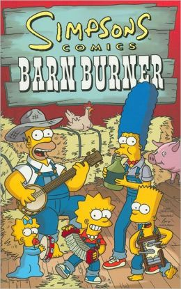 Simpsons Comics: Barn Burner
