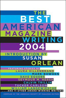 Best American Magazine Writing 2004