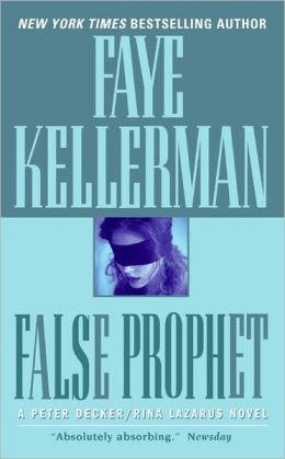 False Prophet (Peter Decker and Rina Lazarus Series #5)