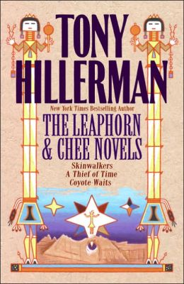 The Leaphorn and Chee Novels: Skinwalkers/A Thief of Time/Coyote Waits