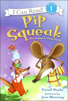 Pip Squeak (I Can Read Book 1 Series)