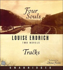 Four Souls/Tracks CD Louise Erdrich and Fields Anna