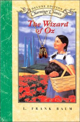 Wizard of Oz: Deluxe Edition (Charming Classics Series)