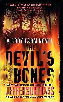 The Devil's Bones (Body Farm Series #3)