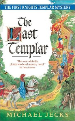 The Last Templar (Medieval West Country Series #1)