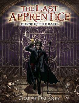 Curse of the Bane (Last Apprentice Series #2)