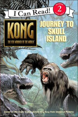 King Kong: Journey to Skull Island (I Can Read Series, Level 2)