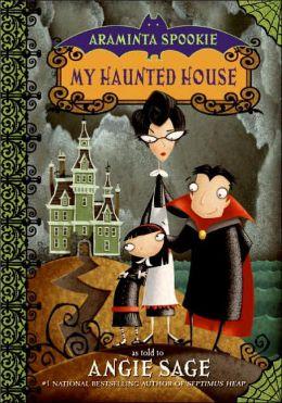 My Haunted House (Araminta Spookie Series #1)