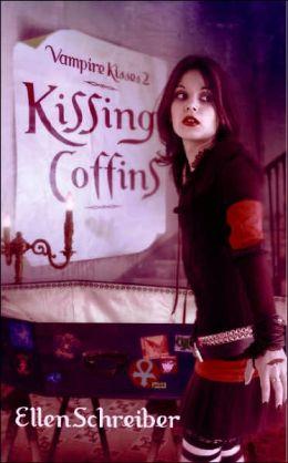 Kissing Coffins (Vampire Kisses Series #2)