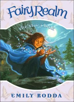 The Star Cloak (Fairy Realm Series #7)