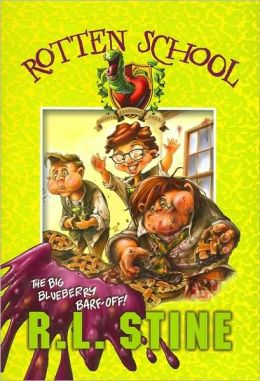 The Big Blueberry Barf-Off! (Rotten School Series #1)