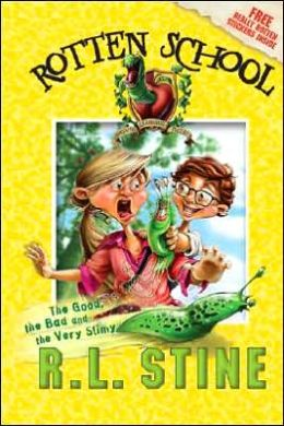 The Good, the Bad and the Very Slimy (Rotten School Series #3)