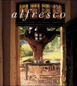 Way We Live Alfresco