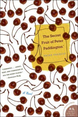 Secret Fruit of Peter Paddington (P. S. Series)