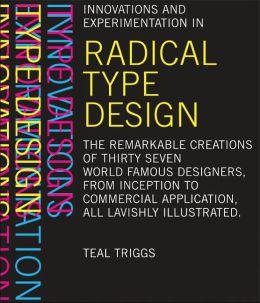 Radical Type Design