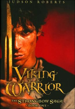 Viking Warrior (The Strongbow Saga Series #1)