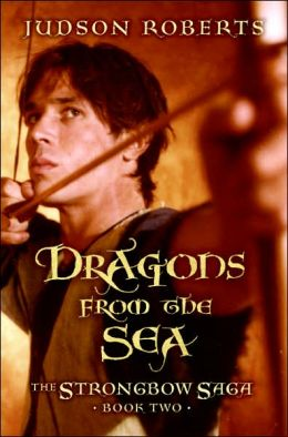 Dragons from the Sea (The Strongbow Saga Series #2)