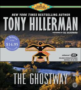 The Ghostway (Joe Leaphorn and Jim Chee Series #6)