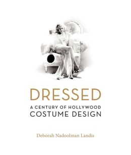 Dressed: A Century of Hollywood Costume Design