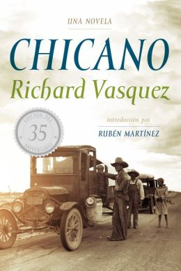 Chicano: Una novela
