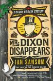 Mr Dixon Disappears (Mobile Library Series #2)