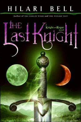The Last Knight (Knight and Rogue Series #1)