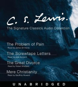 C. S. Lewis: The Screwtape Letters, The Great Divorce, The Problem of Pain, Mere Christianity