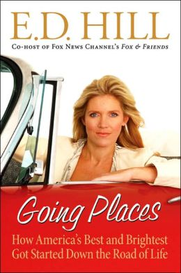 Going Places: How America's Best and Brightest Got Started Down the Road of Life