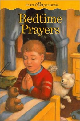 Bedtime Prayers (Harper Blessing Series)