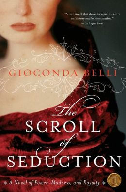 Scroll of Seduction: A Novel of Power, Madness, and Royalty