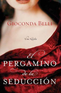 El pergamino de la seducción: Una novela