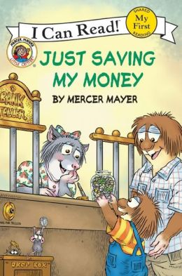 Little Critter: Just Saving My Money (My First I Can Read Series)