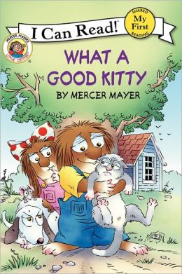 What a Good Kitty (Little Critter Series)