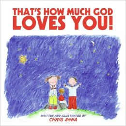That's How Much God Loves You! (HarperBlessings Series)