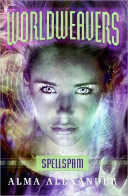 Spellspam (Worldweavers Series #2)